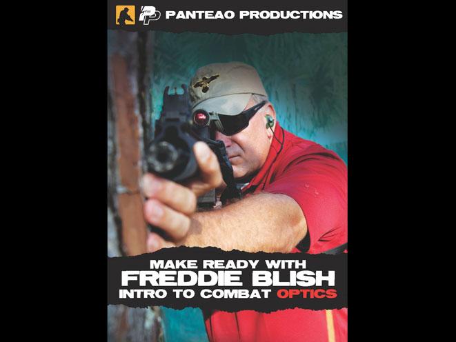 Make Ready with Freddie Blish: Intro to Combat Optics, panteao freddie blish