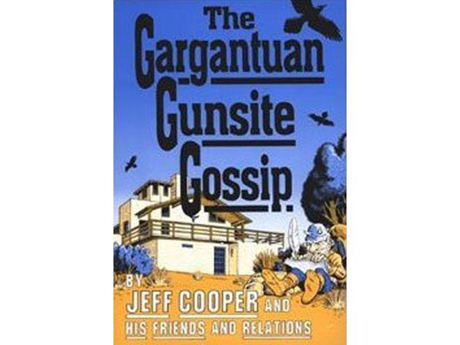 jeff cooper, jeff cooper gargantuan gunsite gossip, gunsite, gunsite academy, jeff cooper gunsite, jeff cooper gunsite academy