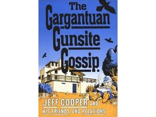 jeff cooper, gunsite, jeff cooper gunsite, jeff cooper gunsite gargantuan gossip, gunsite gargantuan gossip, gunsite gossip, jeff cooper book