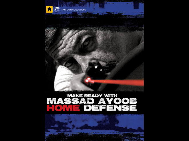 massad ayoob, massad ayoob dvd, massad ayoob make ready home defense, massad ayoob panteao, massad ayoob make ready with home defense, massad ayoob panteao dvd