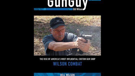 Bill Wilson, Bill Wilson book, Bill Wilson gun guy, gun guy
